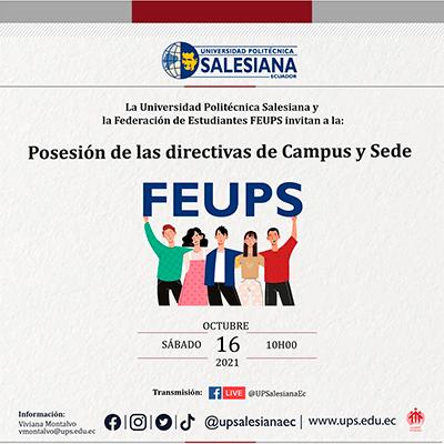 Afiche de la Posesión de la nueva directiva FEUPS sede Quito 2021 - 2023
